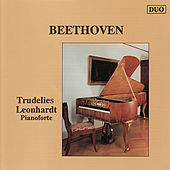Beethoven: Piano Works by Trudelies Leonhardt