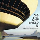 Dig The New Breed by Various Artists