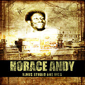 Sings Studio One Hits by Horace Andy