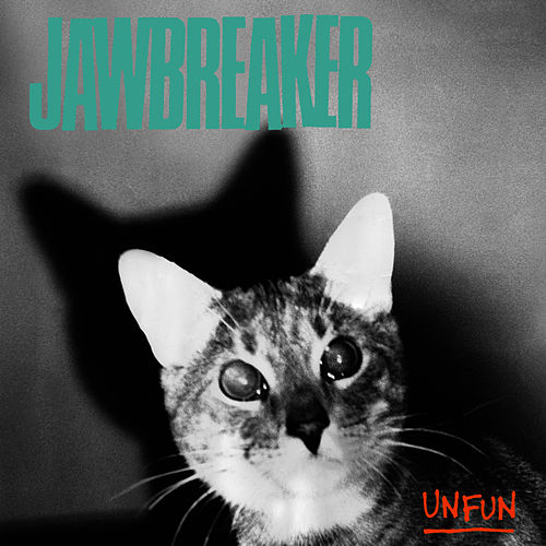 Unfun (2010 Remastered Edition) by Jawbreaker