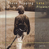 Late Flower by Steve Topping