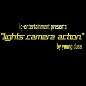 Lights Camera Action - Single by Young Duse