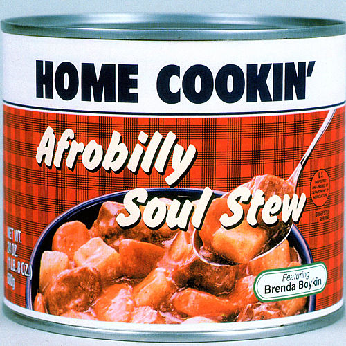 Afrobilly Soul Stew by Home Cookin'