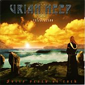 Celebration by Uriah Heep