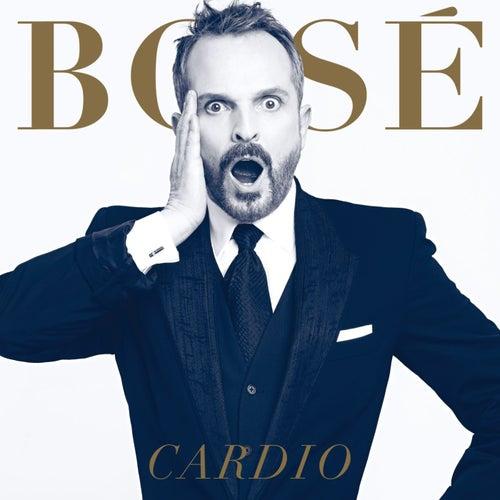 Cardio by Miguel Bosé