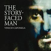 The Story-Faced Man by Vinicio Capossela
