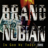 In God We Trust von Brand Nubian