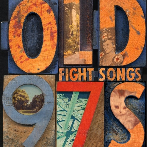 Fight Songs by Old 97's