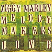 Ziggy Marley And The Melody Makers Live, Vol. 1 von Ziggy Marley