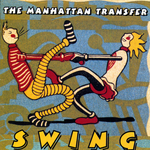 Swing by The Manhattan Transfer