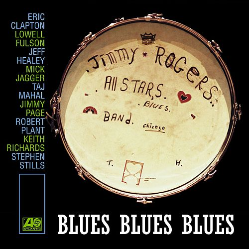 Blues Blues Blues by Jimmy Rogers