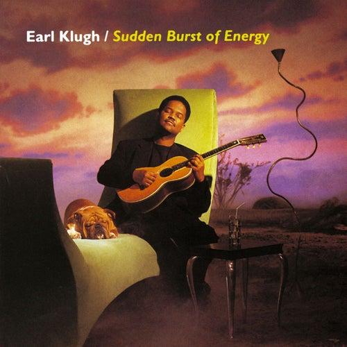 Sudden Burst Of Energy by Earl Klugh