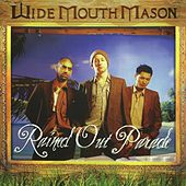 Rained Out Parade by Wide Mouth Mason
