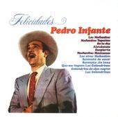 Felicidades by Pedro Infante