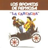La Carcacha by Los Broncos De Reynosa