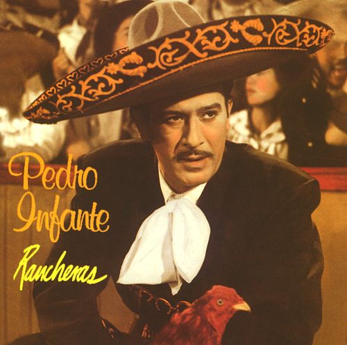 Rancheras by Pedro Infante