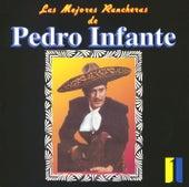 Las mejores rancheras Vol. 1 by Pedro Infante