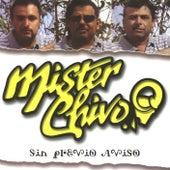 Sin previo aviso by Mister Chivo