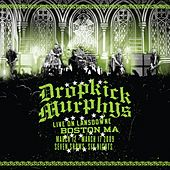 Live On Lansdowne, Boston MA by Dropkick Murphys