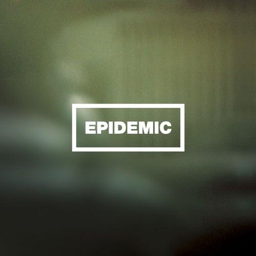 Epidemic by Epidemic