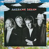 American Dream by Crosby, Stills and Nash