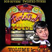 Best Of Twisted Tunes Vol. 1 by Bob Rivers