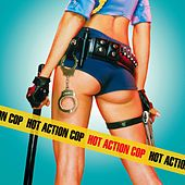 Hot Action Cop von Hot Action Cop