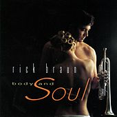 Body And Soul by Rick Braun