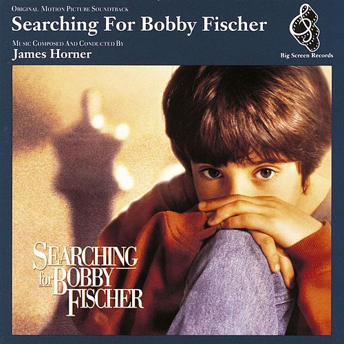 Original Motion Picture Soundtrack - Searching For Bobby Fischer by Searching For Bobby Fischer Soundtrack