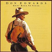 Goin' Back To Texas by Don Edwards