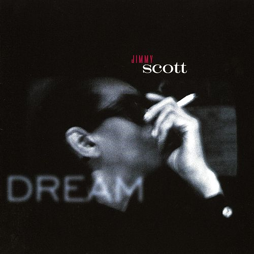 Dream by Jimmy Scott