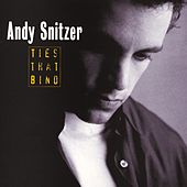 Ties That Bind by Andy Snitzer