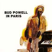 Bud Powell In Paris by Bud Powell