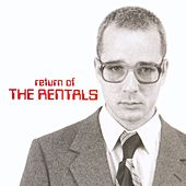 Return Of The Rentals by The Rentals