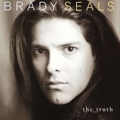 The Truth by Brady Seals