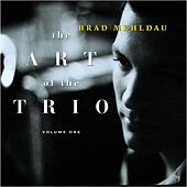 The Art Of The Trio, Volume One by Brad Mehldau