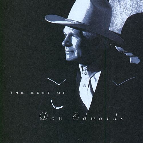 The Best Of Don Edwards by Don Edwards