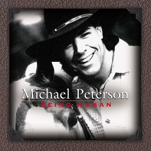 Being Human by Michael Peterson