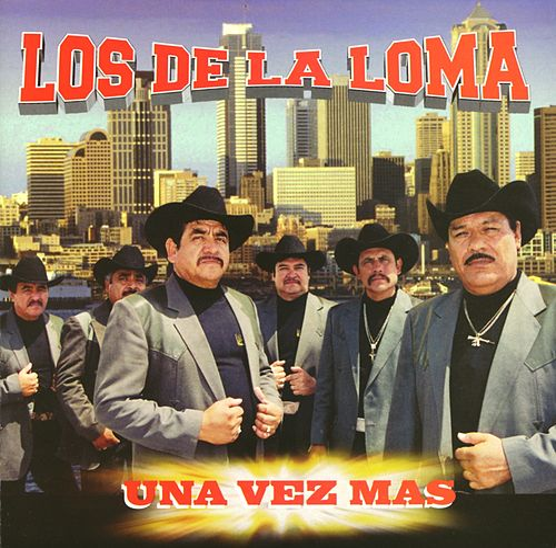 Una Vez Más by Los De La Loma
