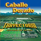 Trayectoria by Caballo Dorado