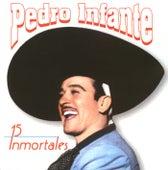 15 Inmortales de Pedro Infante by Pedro Infante