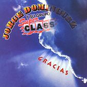 Gracias by Jorge Dominguez y su Grupo Super Class