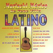 Latino by Mariachi Mexico De Pepe Villa