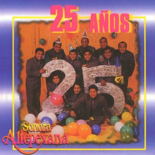 25 Años de la Sonora Altepexana by Sonora Altepexana