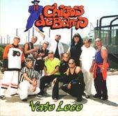 Vato Loco by Chicos De Barrio