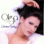Llevame Contigo by Olga Tañón