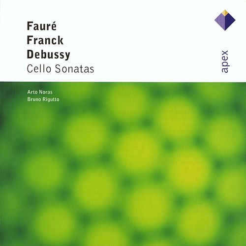 French Cello Sonatas by Arto Noras