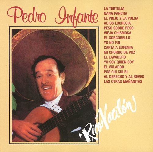 Rico Vacilón by Pedro Infante