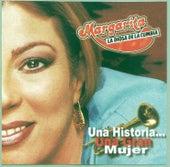 Una Historia...una Gran Mujer by Margarita y su Sonora