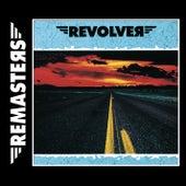 Revolver - REMASTERS by Revolver